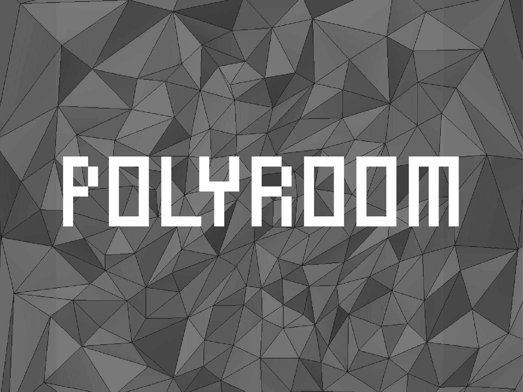 Polyroom